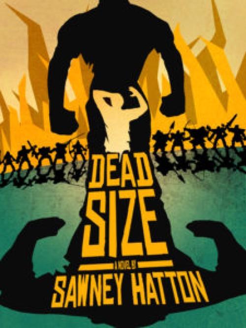 Dead Size, A Novel